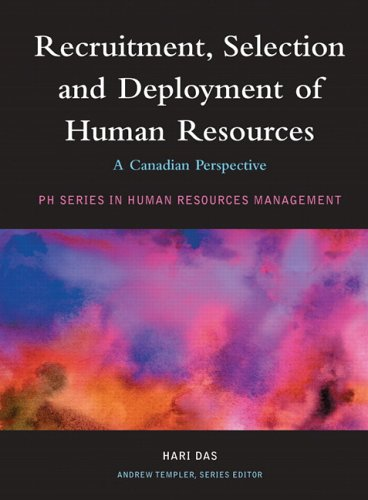 9780131271784: Recruitment, Selection and Deployment of Human Resources: A Canadian Perspective
