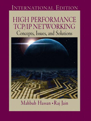 High Peformance TCP/IP Networking: Hassan, Mahbub