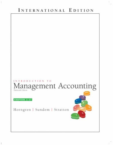 Introduction to Management Accounting: Charles T. Horngren