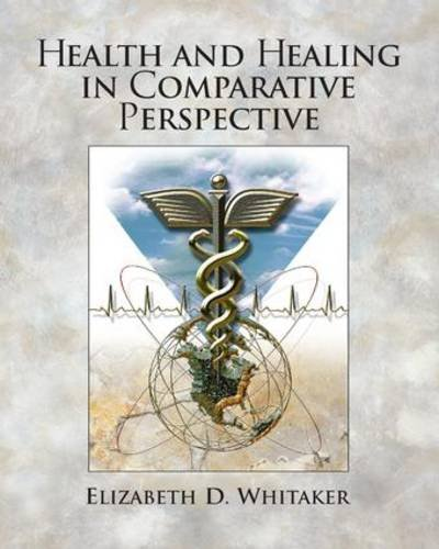 9780131273832: Health and Healing in Comparative Perspective