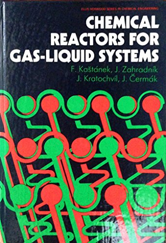 9780131273900: Chemical Reactors for Gas-Liquid Systems (Ellis Horwood Series in Chemical Engineering)