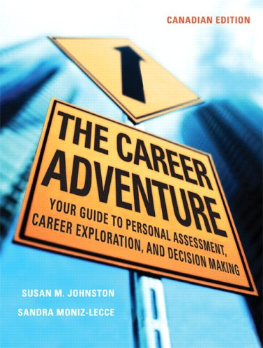 9780131274594: The Career Adventure: Your Guide to Personal Assessment, Career Exploration, and Decision Making, Canadian Edition