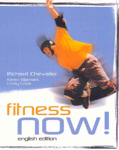 9780131274723: Fitness Now! English Edition