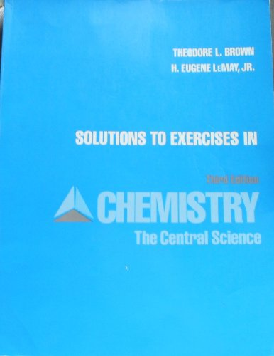 9780131274990: Solutions to exercises in Chemistry, the central science, third edition