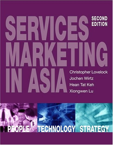 Services Marketing in Asia, Second Edition Christopher: Christopher Lovelock; Jochen
