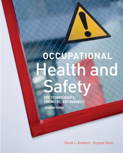 Occupational Health and Safety, Canadian Edition: Goetsch, David L.;