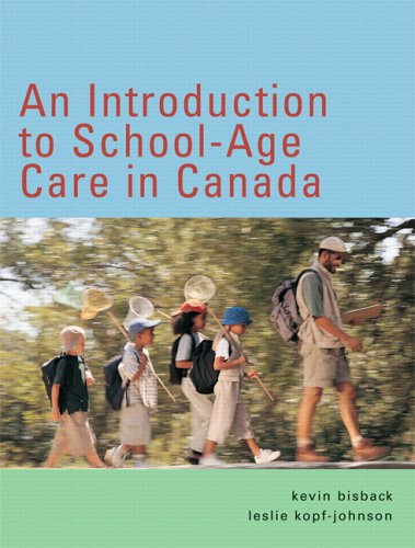 9780131275911: An Introduction to School-Age Care in Canada