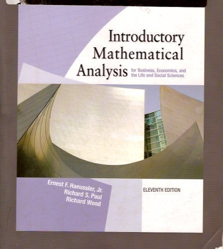 9780131276291: Introductory Mathematical Analysis (for Business, Economics and the Life & Social Sciences)