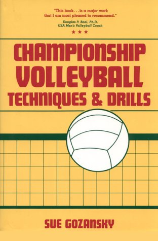 9780131276390: Championship Volleyball Techniques and Drills