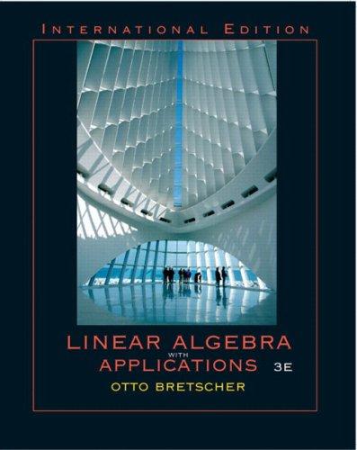 9780131277724: Linear Algebra with Applications: International Edition
