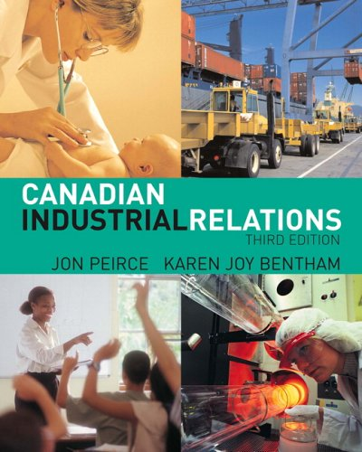 9780131277939: Canadian Industrial Relations (3rd Edition)