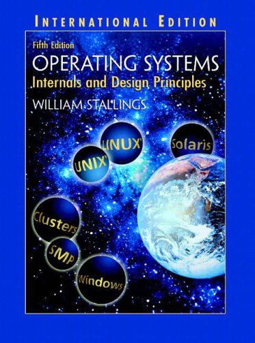 Operating Systems: Internals and Design Principles: International: Stallings, William
