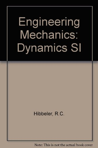 9780131278431: Engineering Mechanics: Dynamics SI