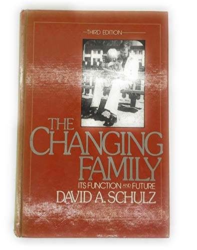 9780131279100: The Changing Family: Its Function and Future (Prentice-Hall series in sociology)