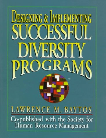 9780131280342: Designing & Implementing Successful Diversity Programs (Prentice-Hall Career & Personal Development)