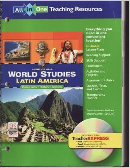 9780131280366: Prentice Hall World Studies Latin America All in One Teaching Resources