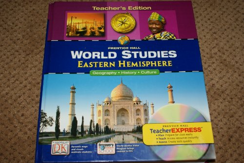 9780131280816: World Studies, Eastern Hemisphere: Geography, History, Culture, Teacher's Edition