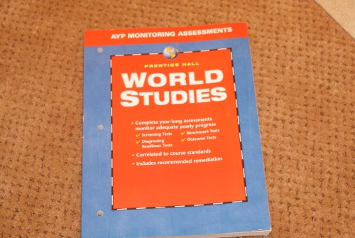 9780131280946: Prentice Hall World Studies AYP Monitoring Assessments