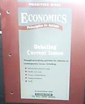 Prentice Hall Economics Principles in Action (Debating: Prentice Hall