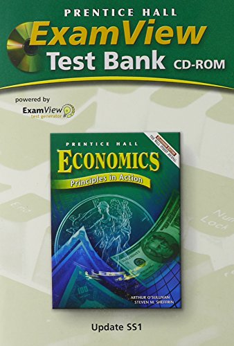 9780131281523: ECONOMICS:PRINCIPLES IN ACTION EXAMVIEW TEST BANK CD-ROM