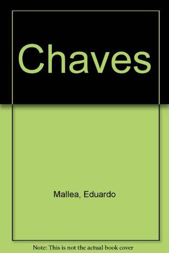 Chaves: Bernard Gicovate; Eduardo