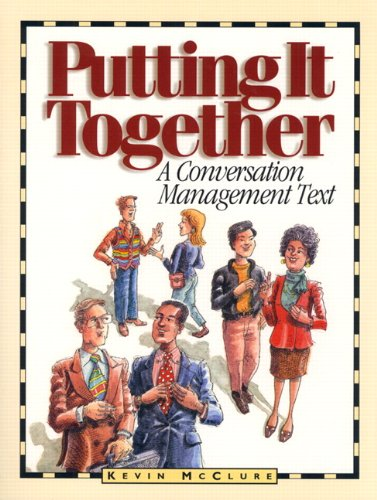 9780131281745: Putting It Together: A Conversation Management Text