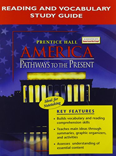 9780131282353: AMERICA: PATHWAYS TO THE PRESENT READING AND VOCABULARY STUDY GUIDE ENGLISH 2005C