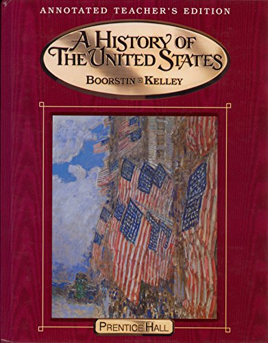9780131283251: A History of the United States, Annotated Teacher's Edition