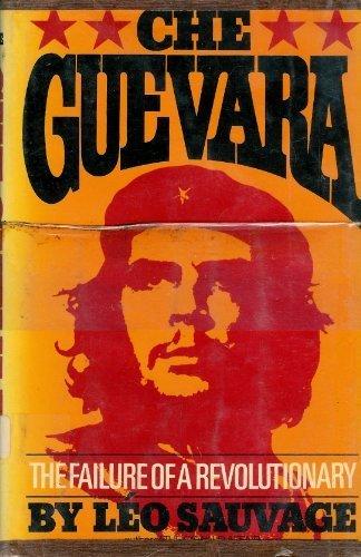 9780131283305: Che Guevara;: The failure of a revolutionary