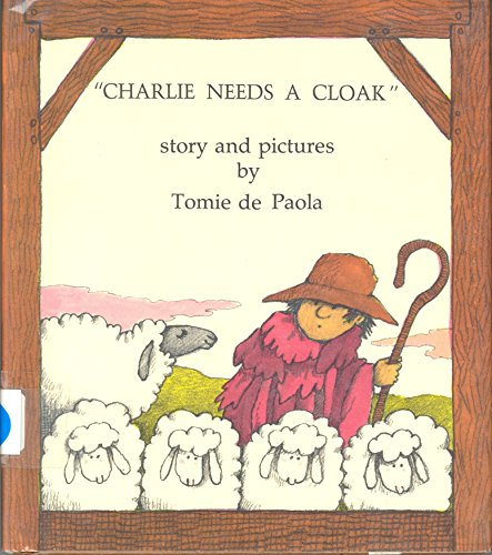 Charlie Needs A Cloak (first edition inscribed and with small drawing ): Tomie De Paola