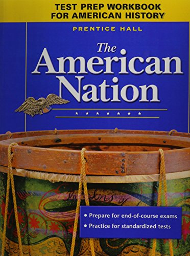 9780131284036: THE AMERICAN NATION TEST PREP WORKBOOK 9TH EDITION REVISED 2005C