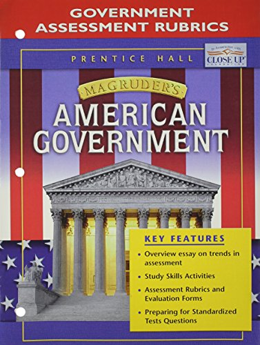 MAGRUDER'S AMERICAN GOVERNMENT GOVERNMENT ASSESSMENT RUBRICS 2004C (0131284282) by PRENTICE HALL