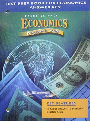 9780131284319: Test Prep Book for Economics Answer Key (Economics Principles in Action)