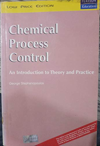 9780131285965: Chemical Process Control: An Introduction to Theory and Practice: International Edition