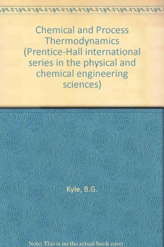 9780131286375: Chemical and process thermodynamics (Prentice-Hall international series in the physical and chemical engineering sciences)