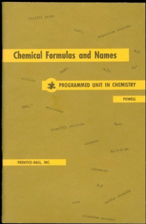 9780131286528: Chemical Formulas and Names (Programmed Unit in Chemistry First Edition