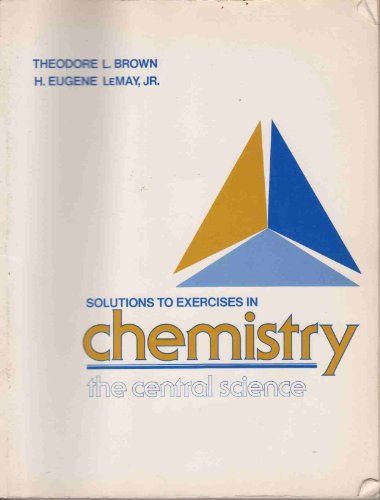 9780131287938: Solutions to exercises in Chemistry, the central science