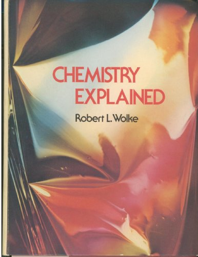 9780131291638: Chemistry explained
