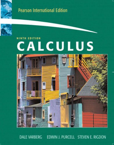 Calculus 9th edition by dale varberg edwin j. Purcell steven rigd.