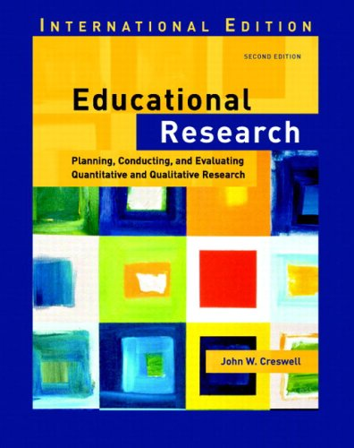 9780131293458: Educational Research: Planning, Conducting, and Evaluating Quantitative and Qualitative Research: International Edition