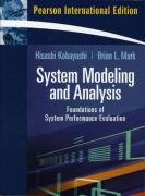 9780131293557: System Modeling and Analysis: Foundations of System Performance Evaluation