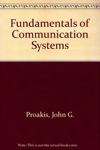 9780131293595: Fundamentals of Communication Systems
