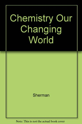 9780131293618: Chemistry Our Changing World