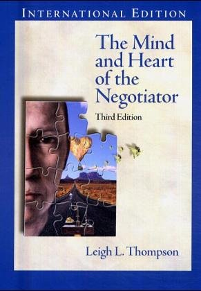 9780131293755: The Mind and Heart of the Negotiator: International Edition
