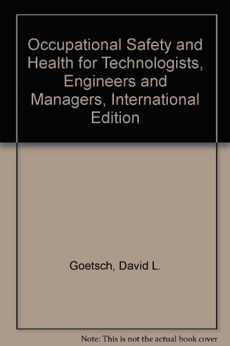 9780131293779: Occupational Safety and Health for Technologists, Engineers and Managers, International Edition