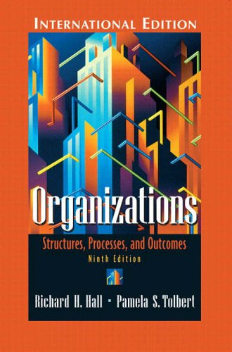 9780131293786: Organizations: Structures, Processes, and Outcomes
