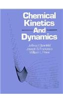 9780131294790: Chemical Kinetics and Dynamics