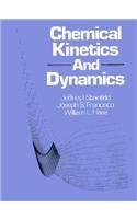 9780131294790: Chemical Kinetics and Dynamics