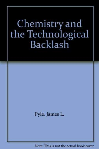 9780131295285: Chemistry and the Technological Backlash