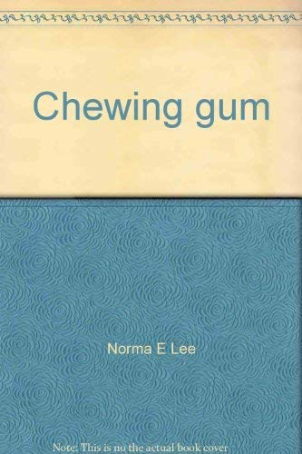 9780131296015: Chewing gum